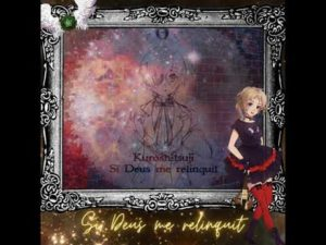 "Music Theater #15 - Si Deus me relinquit (From ""Kuroshitsuji"")"