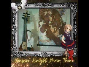 """Music Theater #04 - Main Theme (From """"Vampire Knight"""")"""