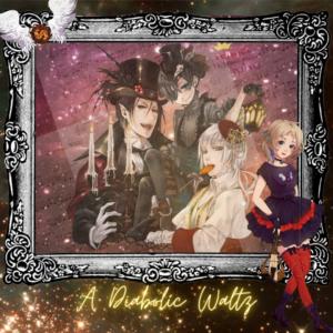 """Music Theater #10 - A Diabolic Waltz (From """"Kuroshitsuji"""")"""